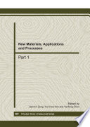 New Materials  Applications and Processes Book