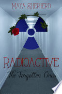 Radioactive  The Forgotten Ones