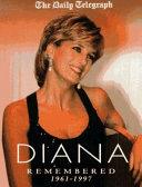 Diana Remembered 1961-1997