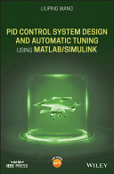 PID Control System Design and Automatic Tuning using MATLAB Simulink