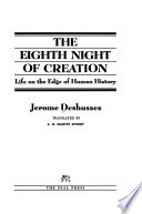 The Eighth Night of Creation