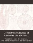 Mémoires couronnés et mémoires des savants étrangers ebook