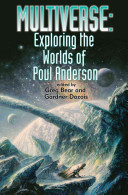 Multiverse  Exploring Poul Anderson s Worlds