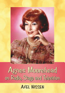 Agnes Moorehead on Radio  Stage and Television