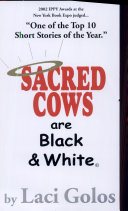 Sacred Cows are Black   White