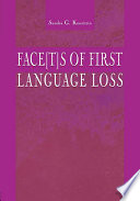 Face[t]s of First Language Loss