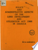 policy and administrative aspects of the land development and utilization act 1966 in jamaica
