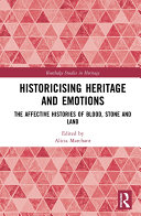 Historicising Heritage and Emotions