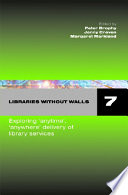 Libraries Without Walls 7