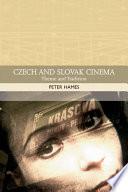 Czech And Slovak Cinema Theme And Tradition
