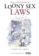 Little Book Of Loony Sex Laws [Pdf/ePub] eBook