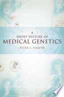 A Short History of Medical Genetics