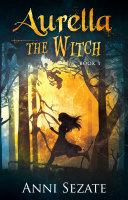 Aurella the Witch