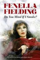 Do You Mind If I Smoke