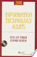 Information Technology Audits 2008
