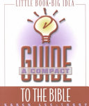 A Compact Guide to the Bible