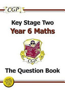 KS2 Maths Question Book - Year 6