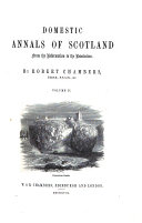 Domestic Annals of Scotland from the Reformation to the Revolution ebook
