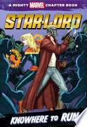 Free Star-Lord: Knowhere to Run Read Online