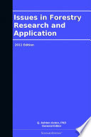 Issues in Forestry Research and Application  2011 Edition Book