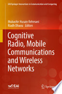 Cognitive Radio  Mobile Communications And Wireless Networks