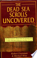 The Dead Sea Scrolls Uncovered