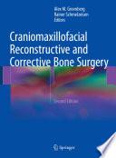 Craniomaxillofacial Reconstructive and Corrective Bone Surgery Book