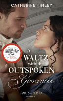 A Waltz With The Outspoken Governess  Mills   Boon Historical