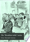 "The ""Breakfast-table"" Series"