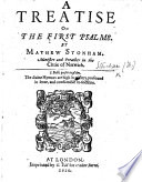 I  A Treatise on the First Psalme  By Mathew Stonham   With the Text   Book PDF