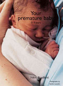 Your Premature Baby Book