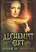 Alchemist Gift: Large Print Edition ebook