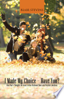I Made My Choice Have You  Book
