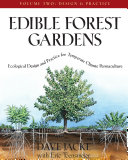 Edible Forest Gardens, Volume II
