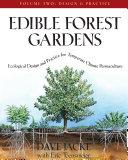 Edible Forest Gardens  Volume II