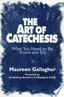 The Art Of Catechesis Book