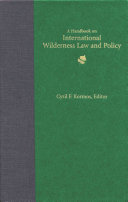 A Handbook On International Wilderness Law And Policy