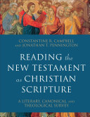 Reading the New Testament as Christian Scripture (Reading Christian Scripture)
