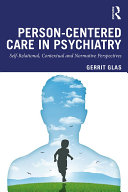 Person Centred Care in Psychiatry
