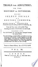 Trials for Adultery  Or  the History of Divorces