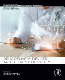 Drug Delivery Devices and Therapeutic Systems