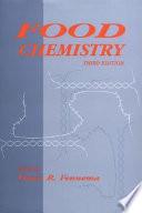 """""""Food Chemistry, Third Edition"""" by Owen R. Fennema"""