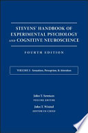 Stevens  Handbook of Experimental Psychology and Cognitive Neuroscience  Sensation  Perception  and Attention