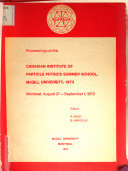 Proceedings of the Canadian Institute of Particle Physics Summer School Pdf/ePub eBook