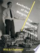Aesthetics of the Margins   The Margins of Aesthetics