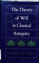 The Theory of Will in Classical Antiquity