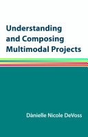 Understanding and Composing Multimodal Projects
