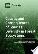 Causes And Consequences Of Species Diversity In Forest Ecosystems Book PDF