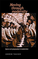 Moving Through Modernity
