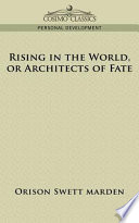 Rising In The World Or Architects Of Fate